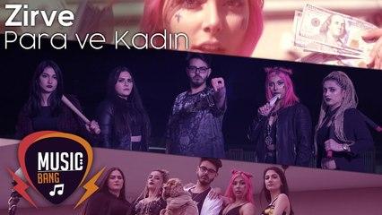 Zirve - Para ve Kadın (Official Video)