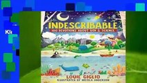 [Read] Indescribable: 100 Devotions for Kids About God and Science  For Free