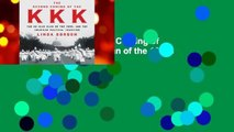 Full E-book  The Second Coming of the KKK: The Ku Klux Klan of the 1920s and the American