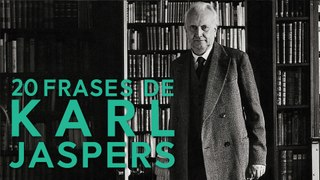 20 Frases de Karl Jaspers | Teología contemporánea