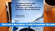 Full E-book Fundamentals and Applications of Lithium-Ion Batteries in Electric Drive Vehicles  For