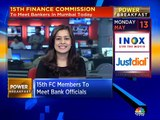 Ritu on what to expect from 15th Finance Commission meeting