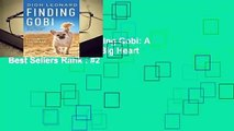 About For Books  Finding Gobi: A Little Dog with a Very Big Heart  Best Sellers Rank : #2