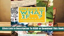 Full version  The Book of What If...?: Questions and Activities for Curious Minds Complete