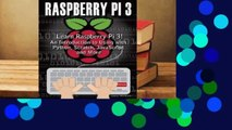 Library  Raspberry Pi 3: Learn to Use Raspberry Pi 3! an Introduction to Using with Python,