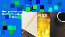 Best product  Haskell: the Craft of Functional Programming - Simon Thompson