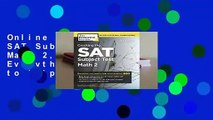 Online Cracking the SAT Subject Test in Math 2, 2nd Edition: Everything You Need to Help Score a
