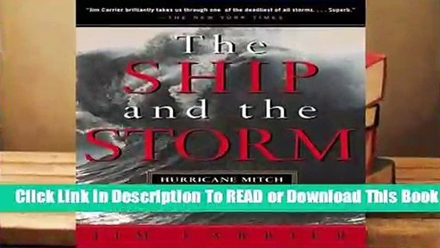 Full version  The Ship and the Storm: Hurricane Mitch and the Loss of the Fantome  Best Sellers