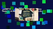 [MOST WISHED]  Harry Potter: A Journey Through A History of Magic by British Library