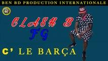 Groupe Clash-B - FGC Le Barça - Groupe Clash-B
