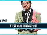 Photoshop de célébrité : Post Malone devient straight-edge