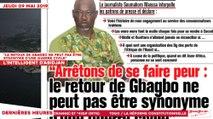 """Le Titrologue du 09 Mai 2019 : """"Le retour de Gbagbo ne peut pas être synonyme d'une guerre civile"""""""
