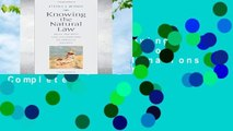 Full E-book  Knowing the Natural Law: From Precepts and Inclinations to Deriving Oughts Complete