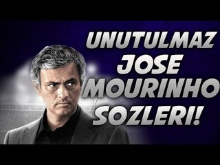Unutulmaz Jose Mourinho Sözleri