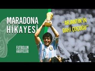 Maradona'nın Hikayesi   ''Arjantin'in Dahi Çocuğu''