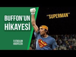 Buffon'un Hikayesi   ''Tüm zamanların en iyisi''