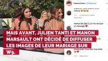 Manon Marsault et Julien Tanti mariés : découvrez quand sera diffusée la cérémonie sur W9