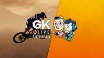 GK Live replay - Pipomantis et Noddus en roue libre sur Descenders