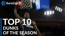 2018-19 7DAYS EuroCup: Top 10 Dunks!