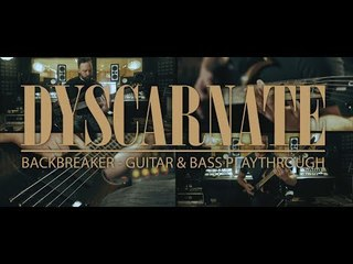 DYSCARNATE - Backbreaker (Guitar and Bass Playthrough)