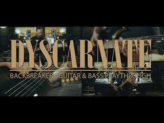 DYSCARNATE - Backbreaker (Guitar and Bass Playthrough)