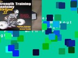 Popular The Strength Training Anatomy Workout II: Building Strength and Power with Free Weights