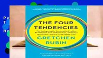 Popular The Four Tendencies: The Indispensable Personality Profiles That Reveal How to Make Your