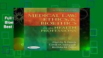 Full version  Medical Law, Ethics,   Bioethics for the Health Professions  Best Sellers Rank : #2
