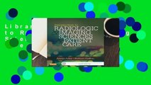 Library  Introduction to Radiologic and Imaging Sciences and Patient Care - Arlene M. Adler