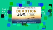 Full E-book Devotion: An Epic Story of Heroism, Friendship, and Sacrifice  For Trial