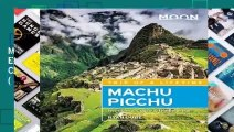 Full version  Moon Machu Picchu (Fourth Edition): With Lima, Cusco   the Inca Trail (Travel