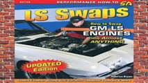 Ls Swaps: How to Swap GM Ls Engines Into Almost Anything (Sa Design) (Performance How-To)  Review