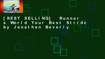 [BEST SELLING]  Runner s World Your Best Stride by Jonathan Beverly
