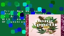 Trial New Releases  Bong Appetit: Mastering the Art of Cooking with Weed by Editors Of Munchies