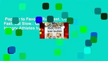 Popular to Favorit  Run Fast. Cook Fast. Eat Slow.: Quick-Fix Recipes for Hangry Athletes by