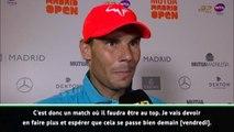 """Madrid - Nadal : """"Je vais devoir en faire plus contre Wawrinka"""""""