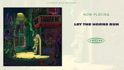 Taiwan MC - Let The Horns Bun