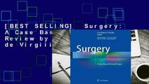 [BEST SELLING]  Surgery: A Case Based Clinical Review by Christian de Virgilio