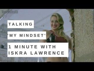 Iskra Lawrence: My Mindset   Women's Health UK BTS Interview