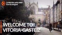 Vitoria-Gasteiz awaits the Final Four!