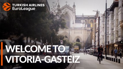 Vitoria-Gasteiz awaits the Final Four!