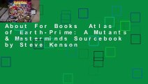 About For Books  Atlas of Earth-Prime: A Mutants & Masterminds Sourcebook by Steve Kenson