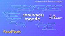 Food Tech : mieux manger grâce aux technologies (Nouveau Monde spécial Vivatech 2019)