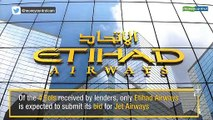 Etihad Airways likely to bid for Jet Airways stake sale