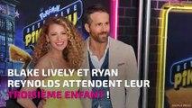 Blake Lively et Ryan Reynolds attendent leur troisième enfant