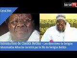 Inhumation de Cheikh Bethio - Les directives de Serigne Mountakha Mbacke raconté par le fils de Serigne Bethio