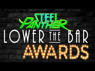Steel Panther Presents: The 'Lower the Bar' Awards LIVE