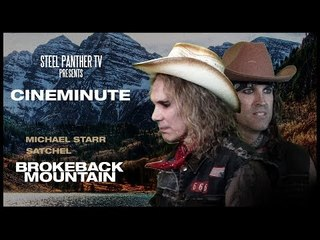 "Steel Panther TV presents: Cineminute ""Brokeback Mountain"""