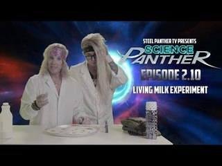 """Steel Panther TV presents: """"Science Panther"""" Episode 2.10"""