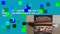Online Retirement Roulette: Are You Putting Your Retirement on the Line?  For Trial